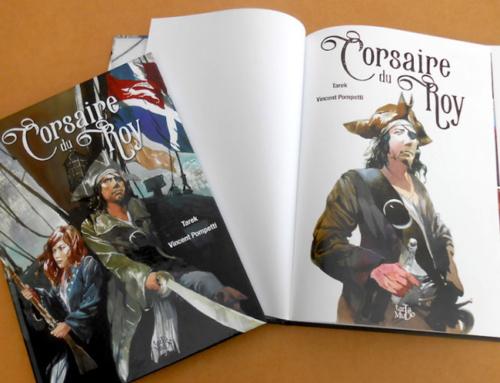 """BD : """"Corsaire du Roy"""", la fantastique chasse aux trésors de Tarek & Pompetti"""